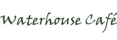 Waterhouse Cafe